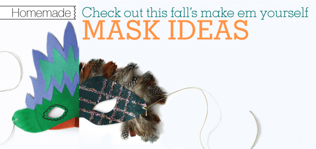 Homemade: Check out this fall's make em yourself Mask Ideas