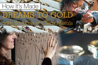 How It's Made: Dreams to Gold