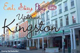 Eat, Stay, Play in Uptown Kingston