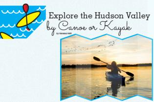 Hudson Valley by Kayak or Canoe