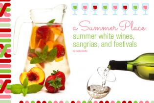 Summer Wines, Sangrias and Festivals