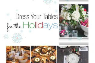Dress Your Tables for the HOLIDAYS