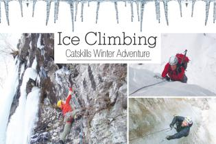 Ice Climbing: Catskills Winter Adventure