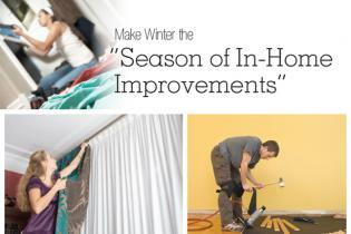 Season of In-Home Improvements
