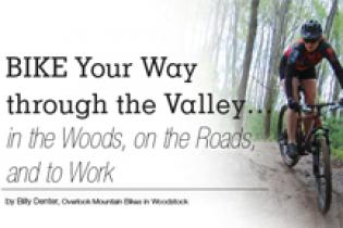 Bike Your Way through the Valley…