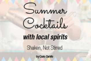 Summer Cocktails with local spirits