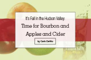 Hudson Valley Bourbon, Apples, Cider