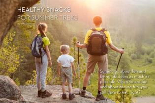 HEALTHY SNACKS FOR SUMMER TREKS