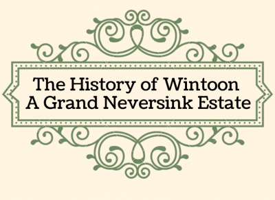 The History of Wintoon, A Grand Neversink Estate